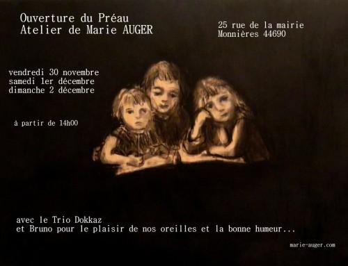 Ouverture du Préau, atelier de Marie AUGER